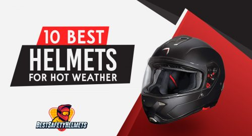 Best Motorcycle Helmets For Hot Weather in 2021